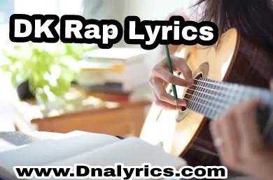 DK Rap Lyrics
